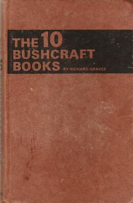 THE 10 BUSHCRAFT BOOKS - RICHARD GRAVES  very early edition