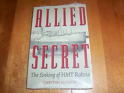 ALLIED SECRET HMT Rohna Sinking German WWII Nazi Guided Bomb Ship Book NEW