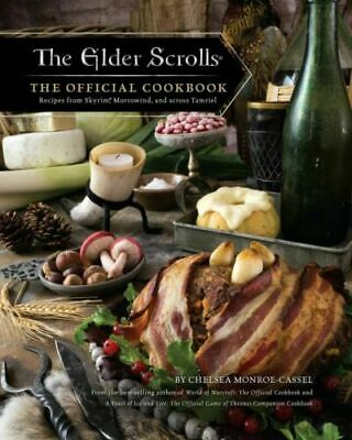 The Elder Scrolls The Official Cookbook by Chelsea Monroe-Cassel Hardcover NEW