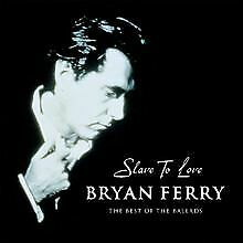 Slave to Love: The Best of the Ballads von Ferry,Bryan | CD | Zustand sehr gut