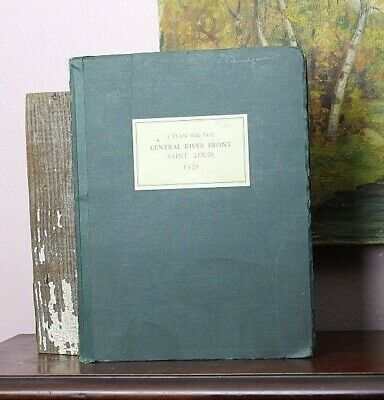 Rare Book - A Plan For The Central River Front Saint Louis Missouri 1928 F. Graf