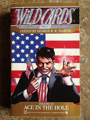 George R.R. Martin WILD CARDS Volume VI #6 Ace In The Hole 1st 1990 L@@K WOW!!!