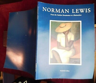 NORMAN LEWIS: HARLEM RENAISSANCE to ABSTRACTION/RARE 1989 1st