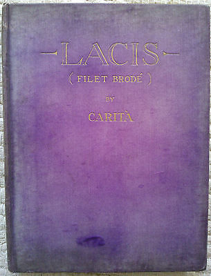Carita Lacis Practical Instructions in Filet Brode or Darning on Net, 1909