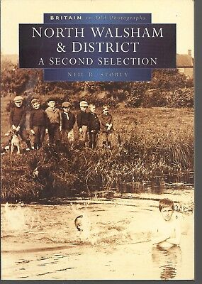 North Walsham and District: A Second Selection. Local History - Norfolk