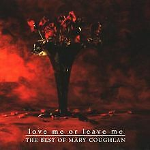 Love Me Or Leave Me - The Best Of Mary Coughlan von C... | CD | Zustand sehr gut
