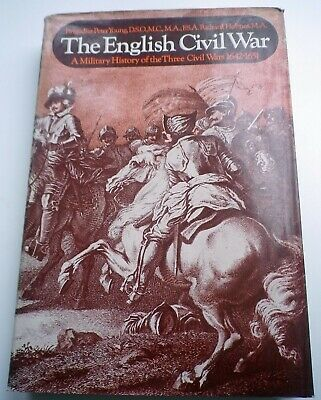 The English Civil War A Military History of the Three Civil Wars 1642-1651 HB