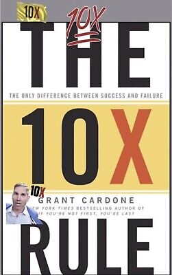 Digital The 10X Rule by Grant Cardone: The Only Difference Between Success