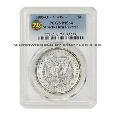 1885-O $1 Morgan PCGS MS64 PQ Approved Silver Dollar Coin Struck-Thru Error