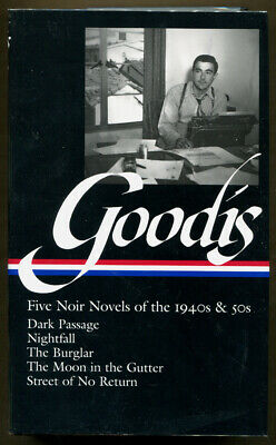 FIVE NOIR NOVELS OF THE 1940s & 50s by David Goodis - First Edition - 2012