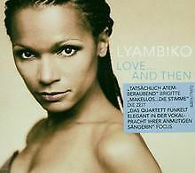 Love...and Then von Lyambiko | CD | Zustand gut