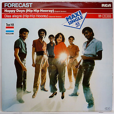 "Forecast -- Happy Days (Hip Hip Hooray) ---------- 12"" Maxi Single 1982"