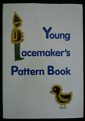 Young Lacemaker's Pattern Book by Sally Chapman Lace Guild, 1998