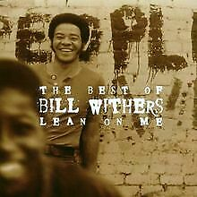 The Best of Bill Withers: Lean on Me von Withers,Bill | CD | Zustand akzeptabel