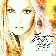 There You'll Be: The Very Best Of Faith Hill von Faith Hill | CD | Zustand gut