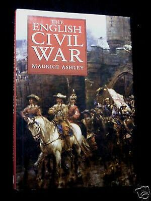 The English Civil War by Maurice Ashley - 1996 Military History, Cromwell/Royal