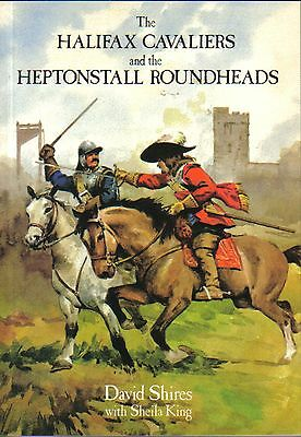 THE HALIFAX CAVALIERS & THE HEPTONSTALL ROUNDHEADS , English Civil War , Local