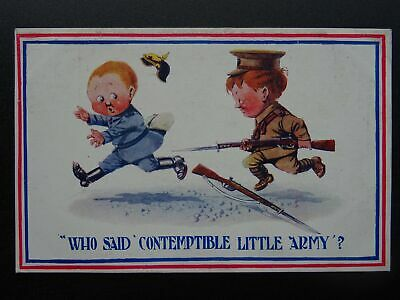 WW1 ARMEE Series WHO SAID CONTEMPTIBLE LITTLE ARMY Donald McGill c1915 Postcard