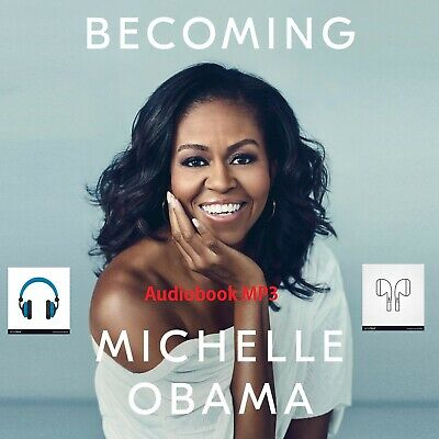Becoming by Michelle Obama [ Audio Book MP3 download, Unabridged]- Fast delivery