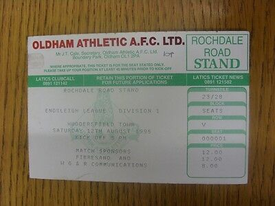 12/08/1995 Ticket: Oldham Athletic v Huddersfield Town. Any faults are noted in