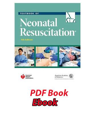 Textbook of Neonatal Resuscitation NRP 7th Edition P DF
