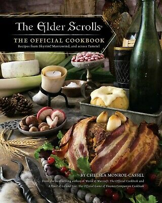 The Elder Scrolls The Official Cookbook Hardcover by Chelsea Monroe-Cassel NEW
