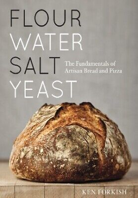 Flour Water Salt Yeast The Fundamentals of Artisan Bread and Pizza [E-Bo0K]