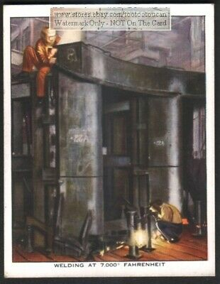 Arc Welding At 7000 Degrees Farenheit c80 Y/O Trade Ad Card