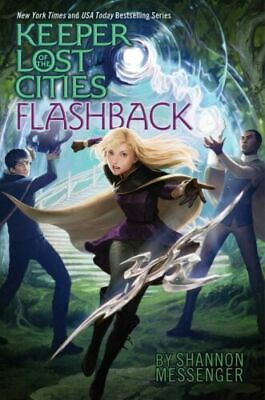 Flashback (Keeper of the Lost Cities) Hardcover by Shannon Messenger Book 7 NEW