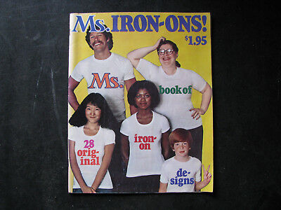 1976 MS. MAGAZINE 'BOOK of IRON-ONS' for T-SHIRTS -FEMINIST HISTORY- VINTAGE