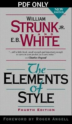 [PDF] The Elements of Style 4th Edition by William Strunk Jr., E. B. White