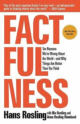 Factfulness: Ten Reasons We're Wrong About the World by Hans Rosling Hardcover