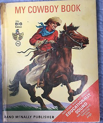My Cowboy Book - Big Edition -Published by Rand McNally - Copyright 1967