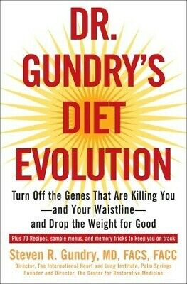 Dr. Gundry's Diet Evolution Turn Off the Genes That Are Killing You  [pdғ-ερυв]