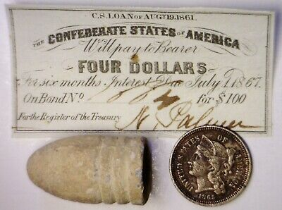 1861 CONFEDERATE $4 CSA Intrest Note+Civil War BULLET + 1865 THREE CENT Coin  NR