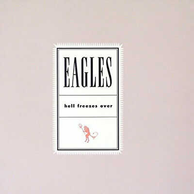 Hell Freezes Over ~ Eagles CD