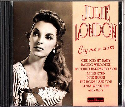 JULIE LONDON -Cry Me A River CD (The Entertainers Collection) Making Whoopee