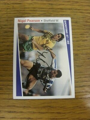 1991/1992 Autographed Trade Card: Sheffield Wednesday - Pearson, Nigel [Shooting