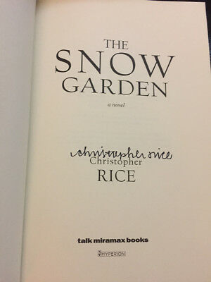 The Snow Garden by Christopher Rice Signed 1st Brand New (2002, Hardcover)