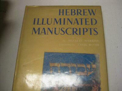 Hebrew Illuminated Manuscripts by Bezalel Narkiss  FULLY ILLUSTRATED