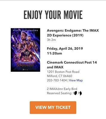 Avengers Endgame 2 Tickets. MILFORD CT IMAX 2D 4/26/2019 @ 11:20am.