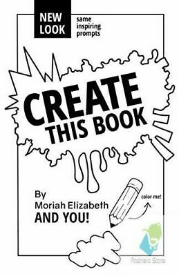 Create This Book by Moriah Elizabeth Paperback Creativity inspiration NEW