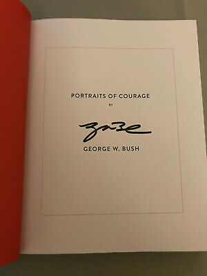 George W. Bush signed Portraits of Courage 1st edition hardcover book