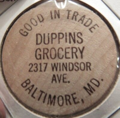 Vintage Duppins Grocery Baltimore, MD Wooden Nickel - Token Maryland