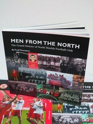 Men from the North The Grand History of North Shields Football Club