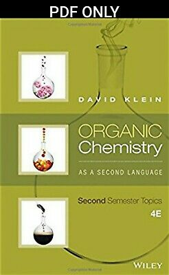 [PDF] Organic Chemistry As A Second Language: Second Semester Topics by Klein 4e