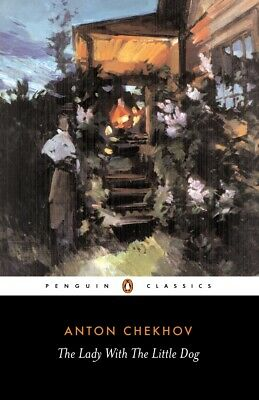 The Lady with the Little Dog and Other Stories, 1896-1904, Anton Chekhov