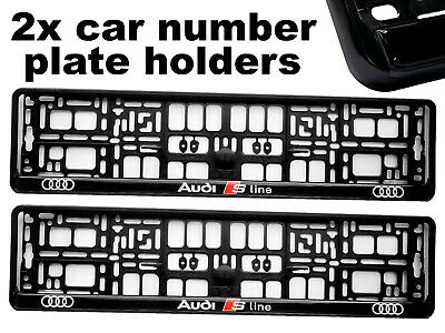 2 x Doming CAR Number Plate Surround Holder Frames BEST FIT for AUDI S LINE