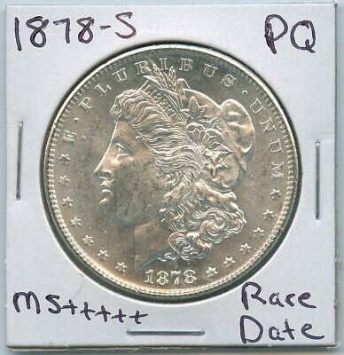 1878 S Morgan Dollar Rare Date Uncirculated US Mint PQ Silver 1878-S MS+++++