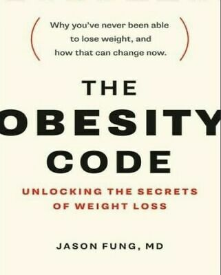 The Obesity Code Unlocking the Secrets of Weight Loss Paperback Dr. Jason Fung